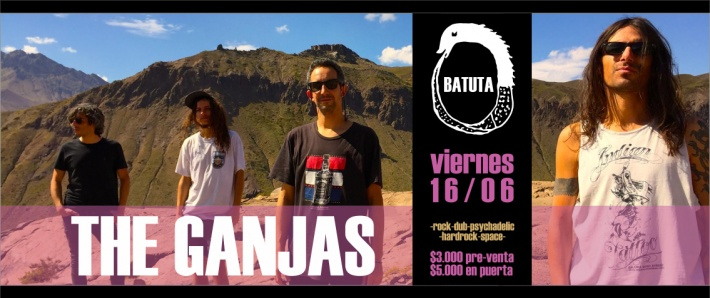 THE GANJAS / 16 junio Batuta